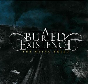 A Buried Experience - The Dying Breed