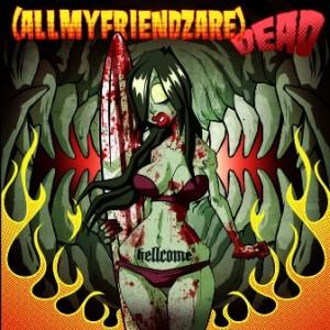 allmyfriendz - hellcome