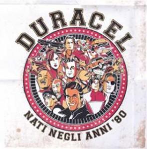DURACEL - Nati Negli Anni '80