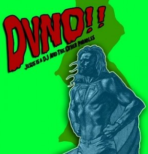 DVNO - Jesus Is A DJ And The Other Parables