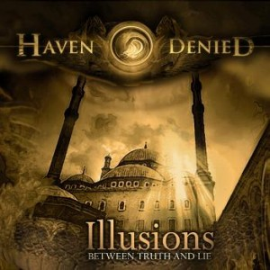 Haven Denied - Illusions