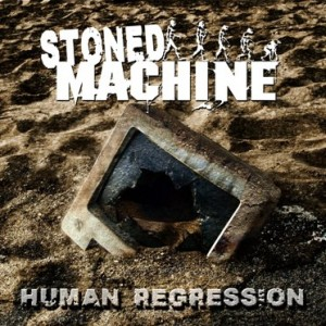 Stoned Machine - Human Regression