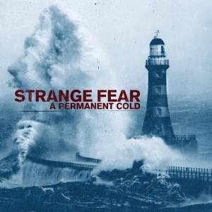 Strange Fear - A Permanent Cold