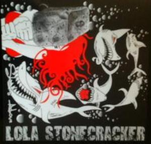 Lola Stonecracker - Sharks Above
