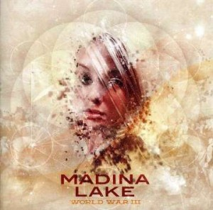 Madina Lake - World War iii