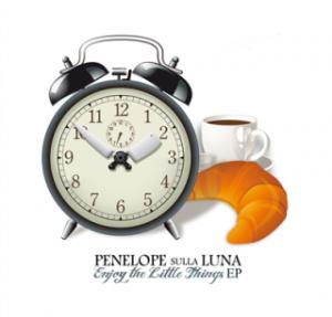 Penelope Sulla Luna - Enjoy The Little Things