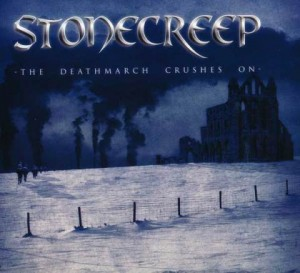 Stonecreep - The Deathmarch Crushes On