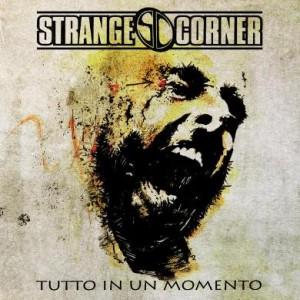 Strange Corner - Tutti In Un Momento