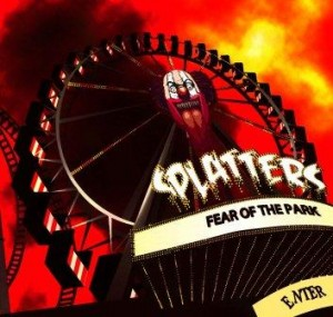 Splatters - Fear Of The Park