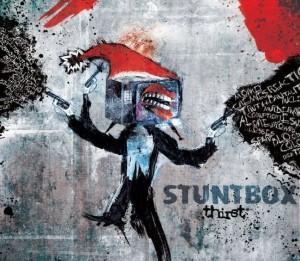 Stuntbox - Thirst