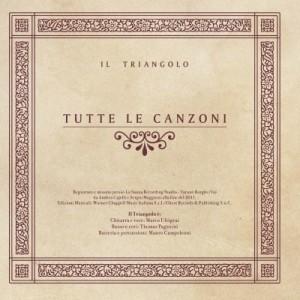 Il Triangolo - Tutte Le Canzoni