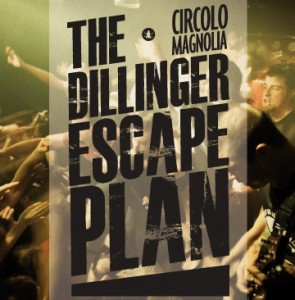 The Dillinger Escape Plan Magnolia