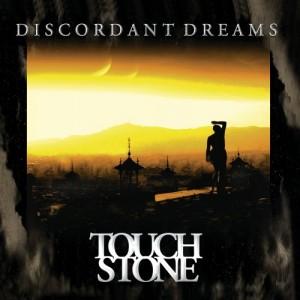 Touchstone - Discordant Dreams