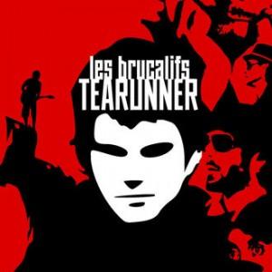 Les Brucalifs - Tearunner