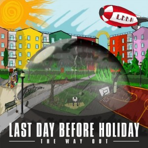 Last Day Before Holiday - The Way Out