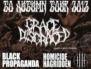 Black Propaganda e Homicide Hagridden in tour