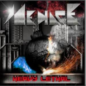 Menace - Heavy Lethal