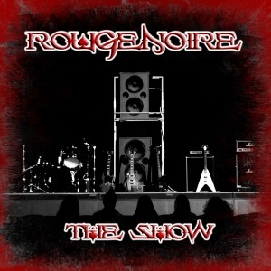 RougeNoire - The Show