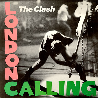 The Clash London Calling And Armagideon Time