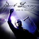 Dark Lunacy - Live In Mexico City