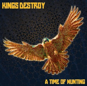 King Destroy - A Time For Hunting