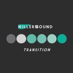 Killer Sound - Transition