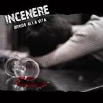Incenere - Brindo Alla Vita
