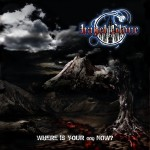 Hagel Stone - Where Is Your God Now