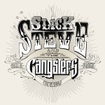 Slick Steve And The Gangsters - Slick Steve And The Gangsters