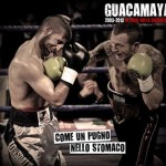 Guacamaya - Come Un Pugno Nello Stomaco