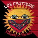 Los Fastidios - Rebels'n'Revels