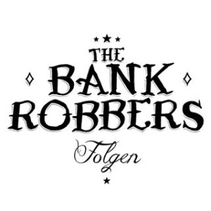 The Bank Robbers - Folgen