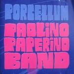 Paolino Paperino Band - Porcellum