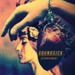 Soundsick - Astonishment