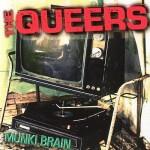 The Queers - Munki Brain