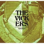 The Vickers - Ghosts