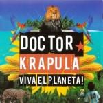Doctor Krápula - Viva El Planeta