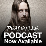 Peaceville podcast