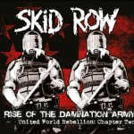 Skid Row - United World Rebellion Chapter Two