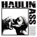 Haulin'Ass - Sono Menzogna