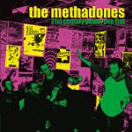 The Methadones - 21st Century Power Pop Riot