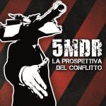5MDR - La Prospettiva Del Conflitto
