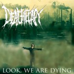 Deatherapy - Look, We Are Dying