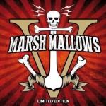 Marsh Mallows - V