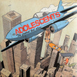 The Adolescents - The Fastest Kid Alive