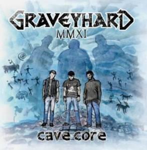 Graveyhard - Cave Core