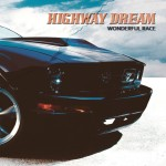 Highway Dream - Wonderful Race