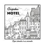 Ongaku Motel - Ogni Strada E' Un Ricordo