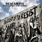 Guacamaya - Without People We're Nothing