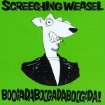 Screeching Weasel - Boogadaboogadaboogada